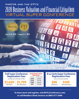 Business Valuation and Financial Litigation Virtual Super Conference